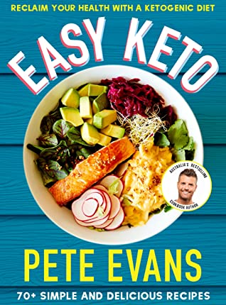 Easy keto by pete evans book