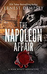 The Napoleon Affair (Sean Wyatt #18)