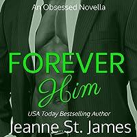 Forever Him (Obsessed #1)