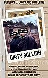 Dirty Bullion: A Charlie Bars and Joe Rey Thriller
