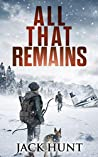 All That Remains (Lone Survivor #1)