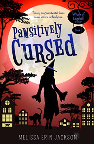 Pawsitively Cursed (Witch of Edgehill, #2)