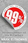 99%: Mass Impoverishment and How We Can End It