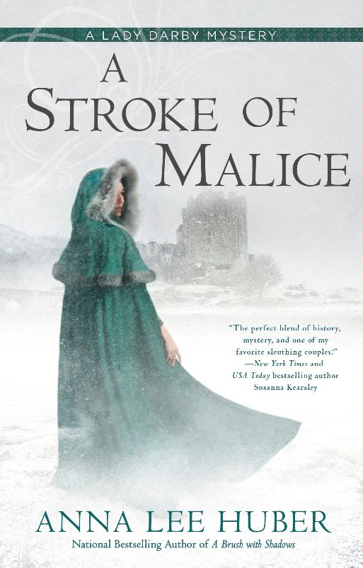 A Stroke of Malice - Anna Lee Huber