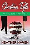 Christmas Trifle (Snow Lake Romantic Suspense Novels Book 1)