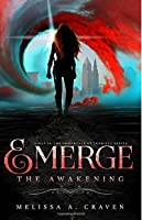 The Awakening (Emerge; Immortals of Indriell #1)