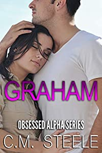 Graham (Obsessed Alpha #3)