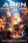 Alien Firestorm (Fire and Rust Book 2)
