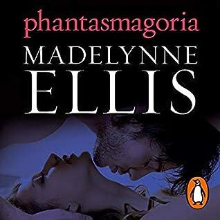 Phantasmagoria (Scandalous Seductions Book 3)