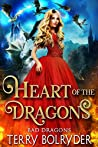 Heart of the Dragons (Bad Dragons, #2)