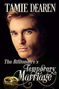 The Billionaire's Temporary Marriage (Limitless Clean Billionaire Romance #3)