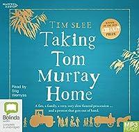 Taking Tom Murray Home [Bolinda]