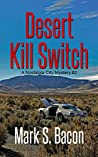 Desert Kill Switch (Nostalgia City Mysteries Book 2)