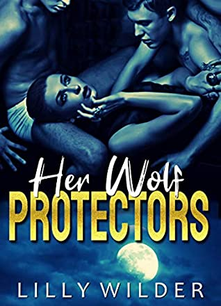 Her Wolf Protectors