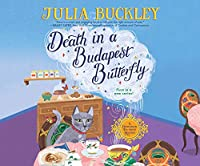 Death in a Budapest Butterfly (A Hungarian Tea House Mystery)