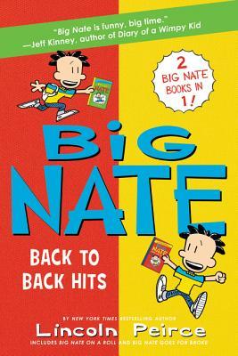 Big Nate Goes For Broke Big Nate Novels 4 By Lincoln Peirce