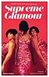 Supreme Glamour by Mary Wilson