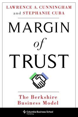 Margin of Trust: The Berkshire Business Model