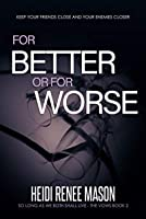 For Better or For Worse (The Vows Trilogy Book 2)