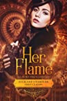 Her Flame (Auckland Steampunk First Class, #1)