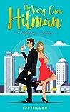 My Very Own Hitman: a romantic comedy