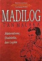 Madilog: Materialisme, Dialektika, dan Logika