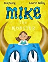 Mike the Monster (Story-Galley Book 2)