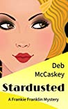 Stardusted: A Frankie Franklin Mystery