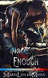 More Than Enough (Borderline Freaks MC, #2)
