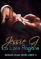 La Loro Ragione (Sizzling Miami #3.5)