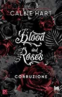 Blood and Roses. Corruzione (Blood & Roses, #1)