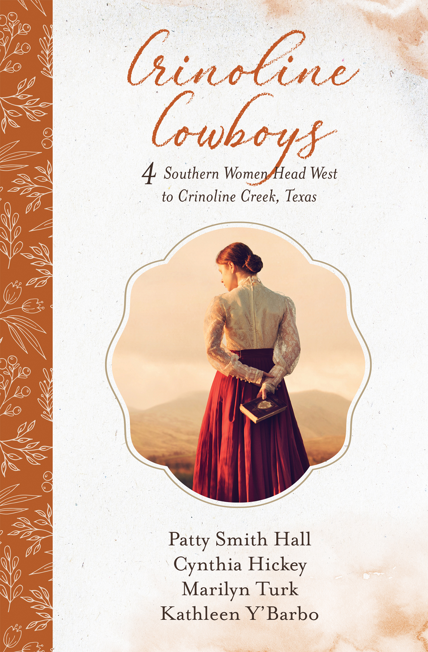 Crinoline Cowboys: A Cowboy of Her Own / Josephine's Dream / Love's Cookin' at the Cowboy Cafe / Bea Mine