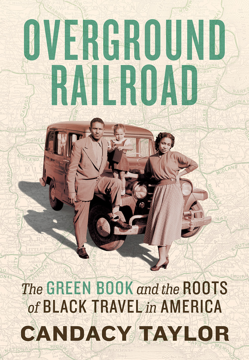 Overground Railroad: The Green Book  Roots of Black Travel in America