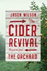 Cider Revival by Jason Wilson