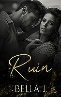 Ruin (Resplendence, #1)