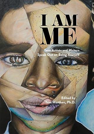 I Am Me by Tom Worthen