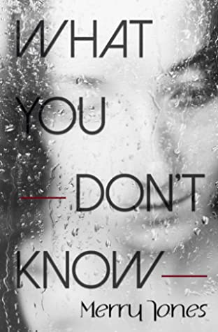 What You Don't Know by Merry Jones