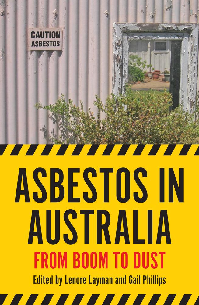 Asbestos in Australia by Lenore Layman