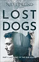 Last Fight of the Old Hound (Lost Dogs, #1)