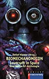 BIOMECHANOMICON: Lovecraft in Space