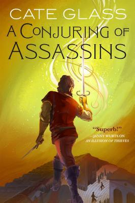 A Conjuring of Assassins (Chimera, # 2)