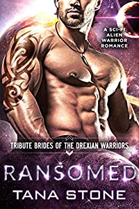 Ransomed (Tribute Brides Of The Drexian Warriors, #4)