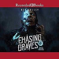 Chasing Graves (Chasing Graves, #1)