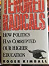 Tenured Radicals, Revised by Roger Kimball