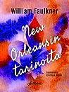 New Orleansin tarinoita by William Faulkner
