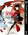 RWBY THE OFFICIAL MANGA 1 (RWBY The Official Manga, #1)