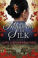 Madam in Silk
