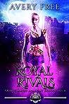 Royal Rivals (Savage Magic Academy, #4)