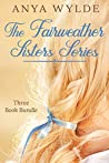 The Fairweather Sisters Series: Books 1-3