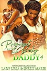 Pregnant by the Same Baby Daddy 4
